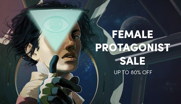 Female Protagonist Sale - Great female-driven Steam games