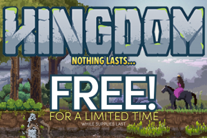 Get Kingdom: Classic for Steam for free!