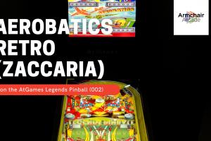 Aerobatics Retro (Zaccaria) on the AtGames Legends Pinball (002)