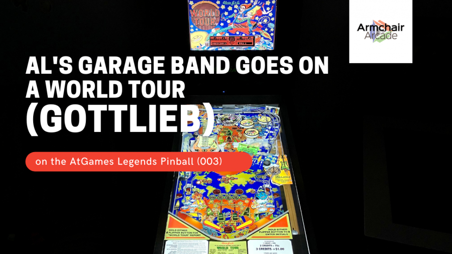 Al's Garage Band Goes on a World Tour (Gottlieb) on the AtGames Legends Pinball (003)
