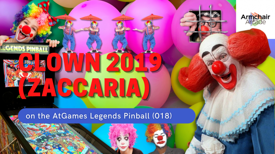 Gameplay video of Clown 2019 (Zaccaria) on the AtGames Legends Pinball (018)
