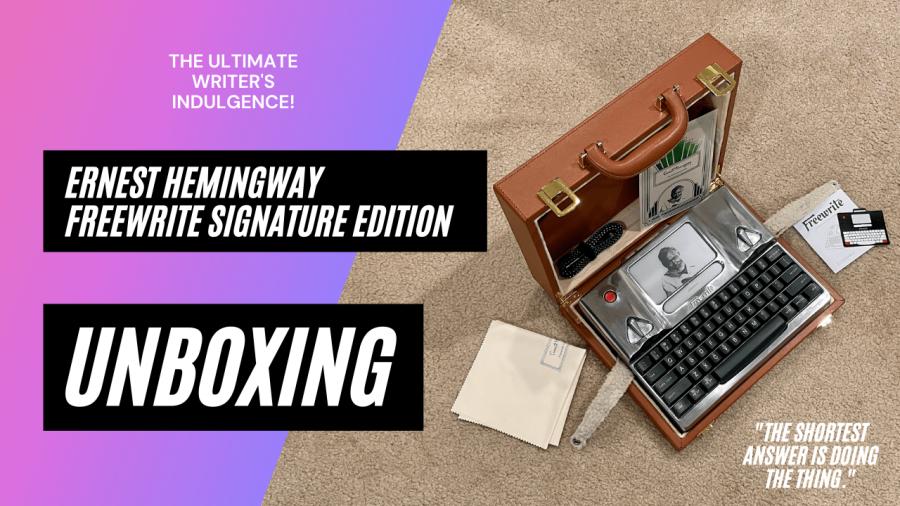 Unboxing The Ernest Hemingway Freewrite Signature Edition - The Ultimate Writing Indulgence