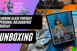 Unboxing the Looking Glass Portrait personal holographic display