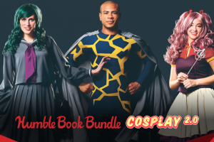 Name your own price for The Humble Book Bundle: Cosplay 2.0!